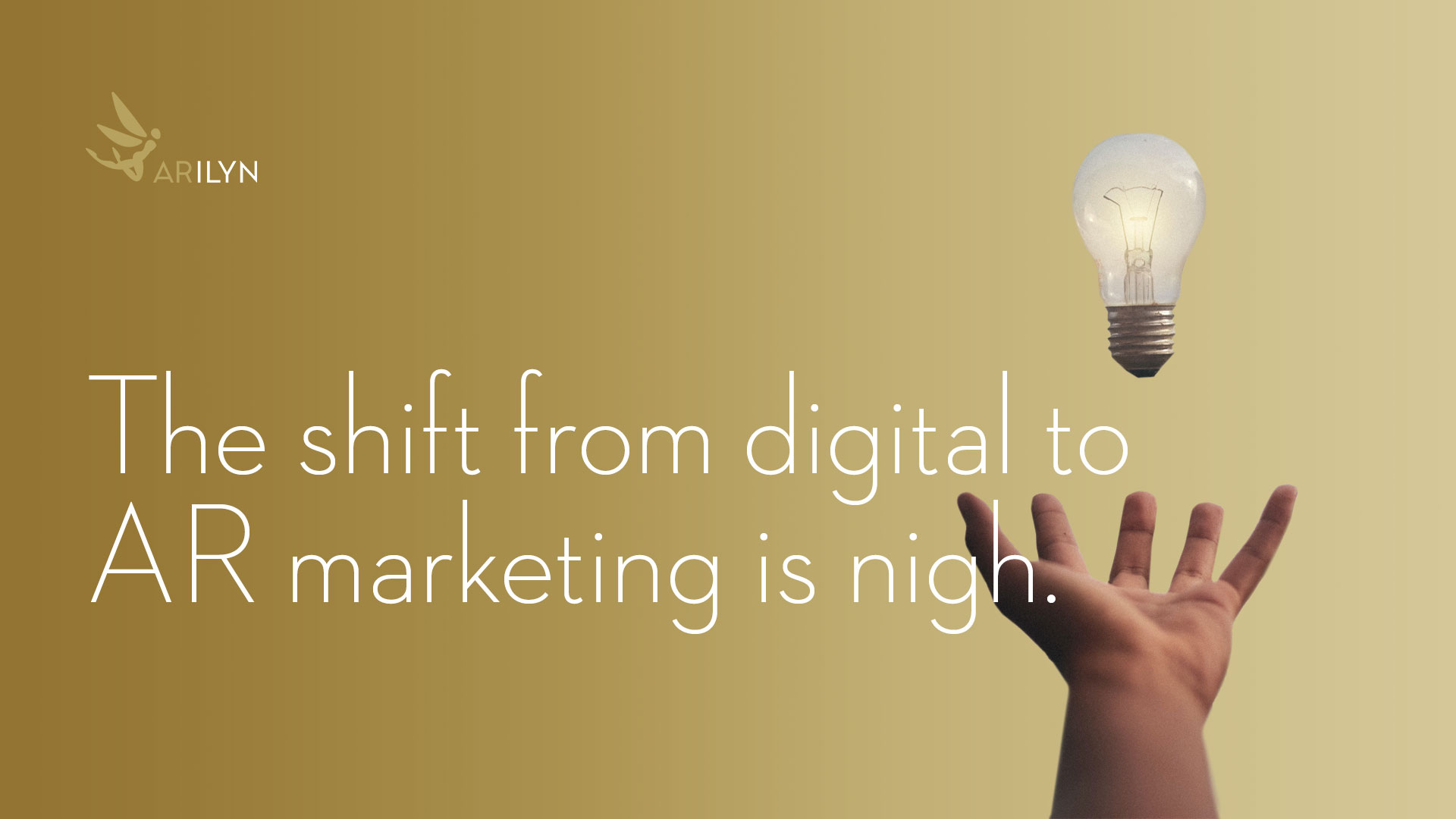 Shift from digital to AR marketing is nigh - stand out from the noise
