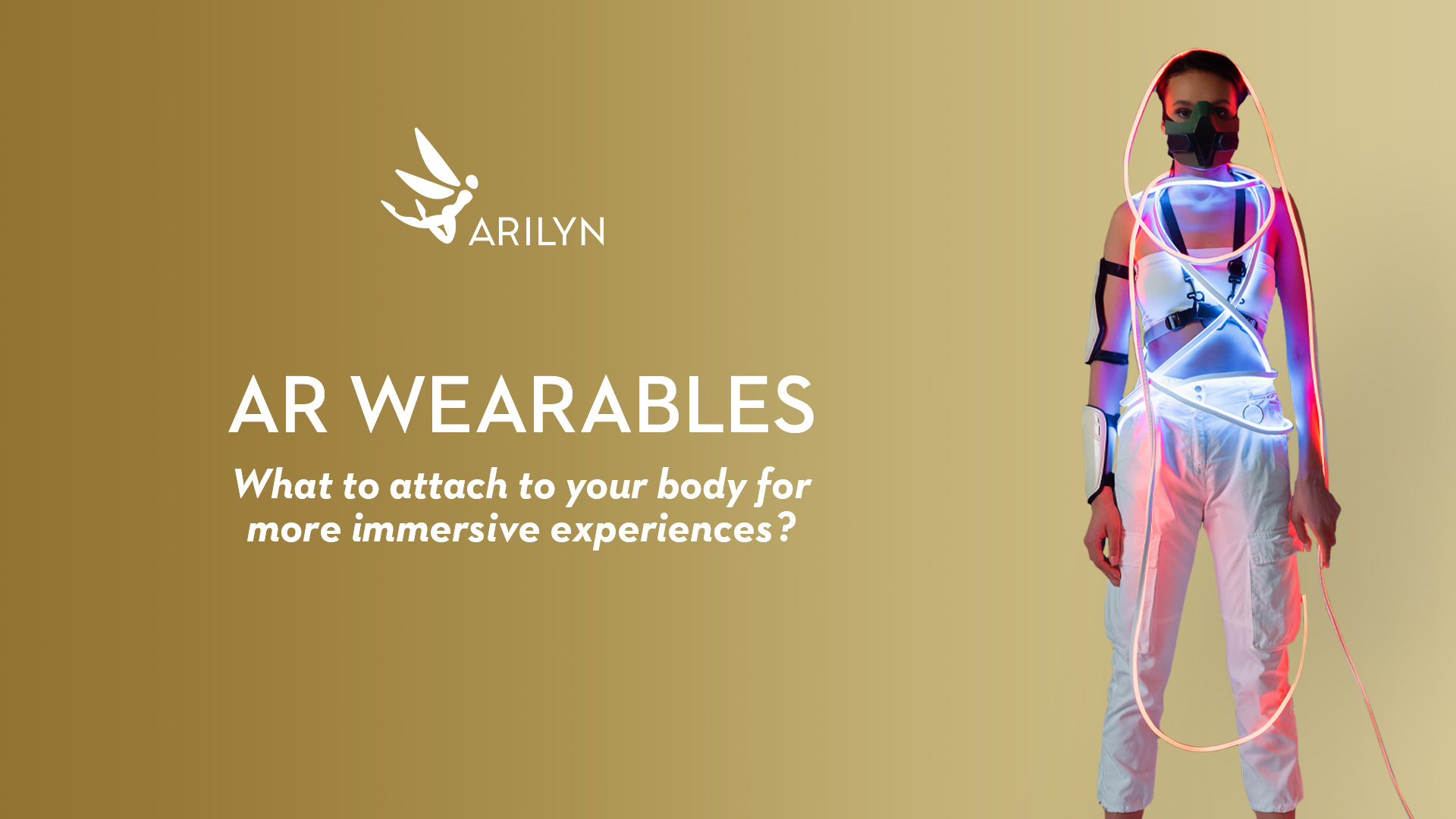 AR wearables to attach to your body for more immersive experiences