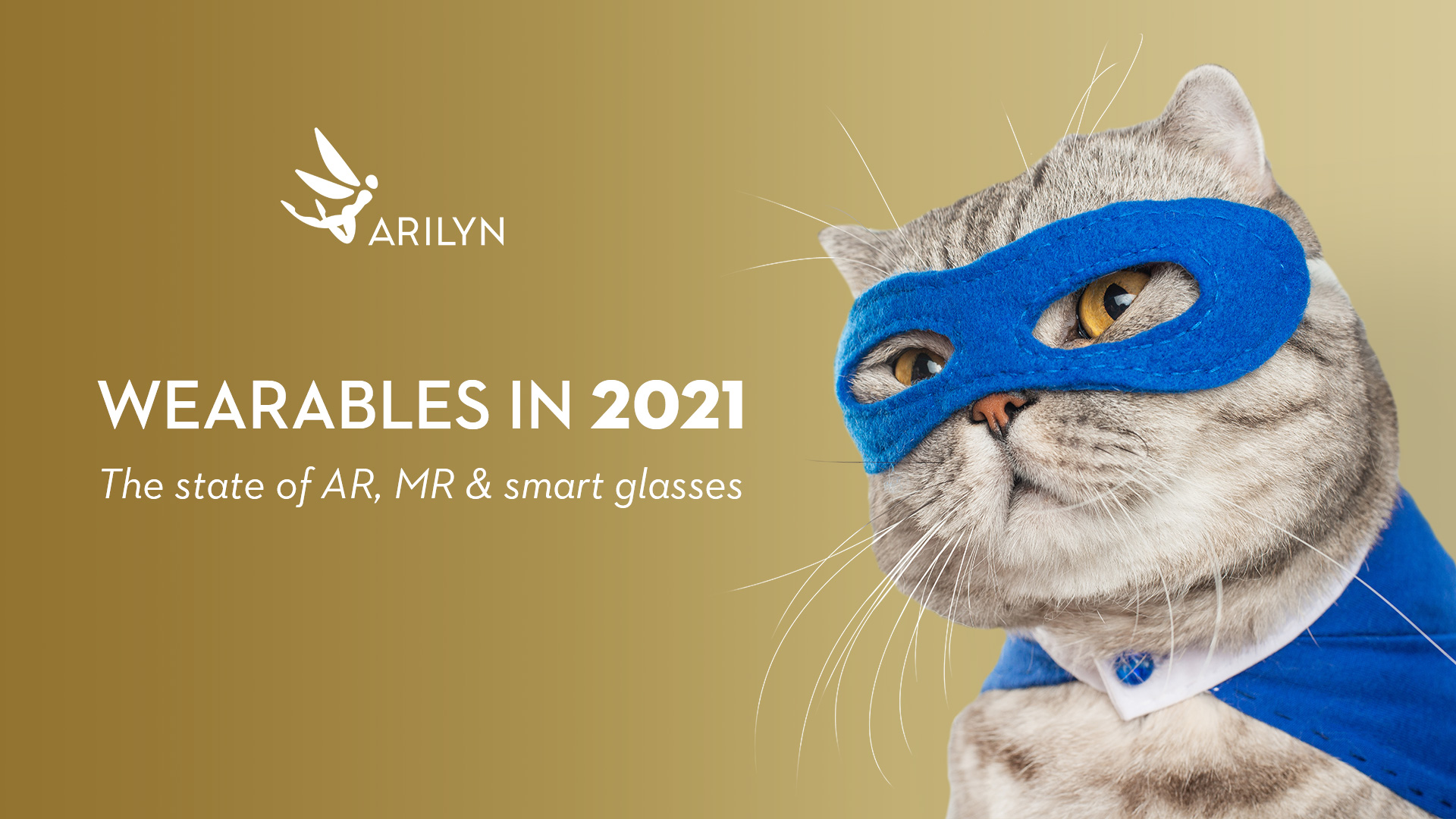 State of AR glasses, smart glasses & wearables in 2021, part 1