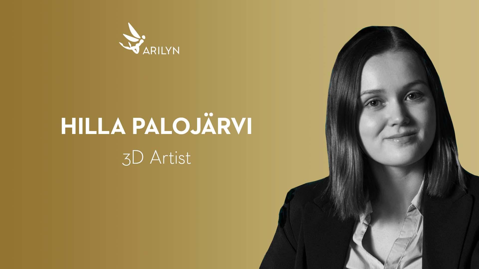 Get to know Arilyn – Hilla Palojärvi, 3D Artist