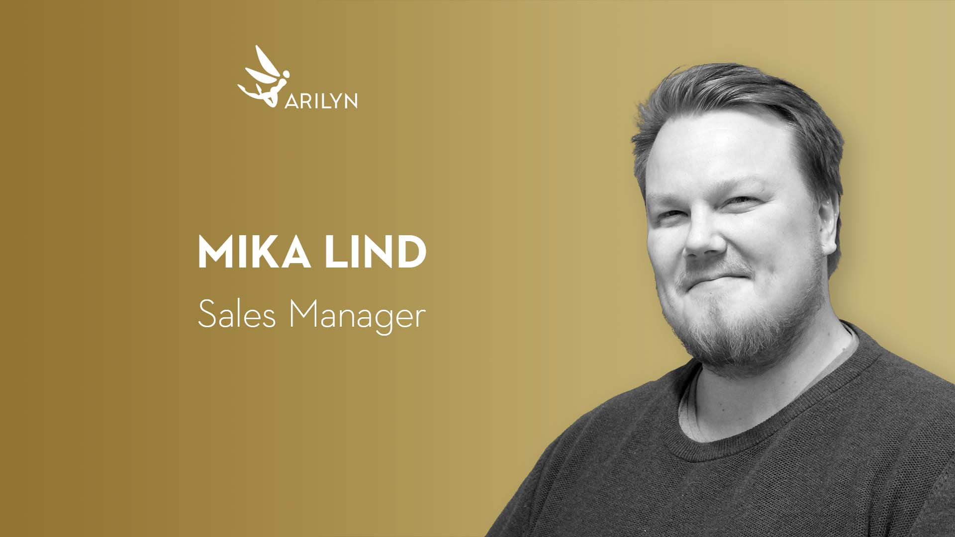 Get to know Arilyn– Mika, Sales