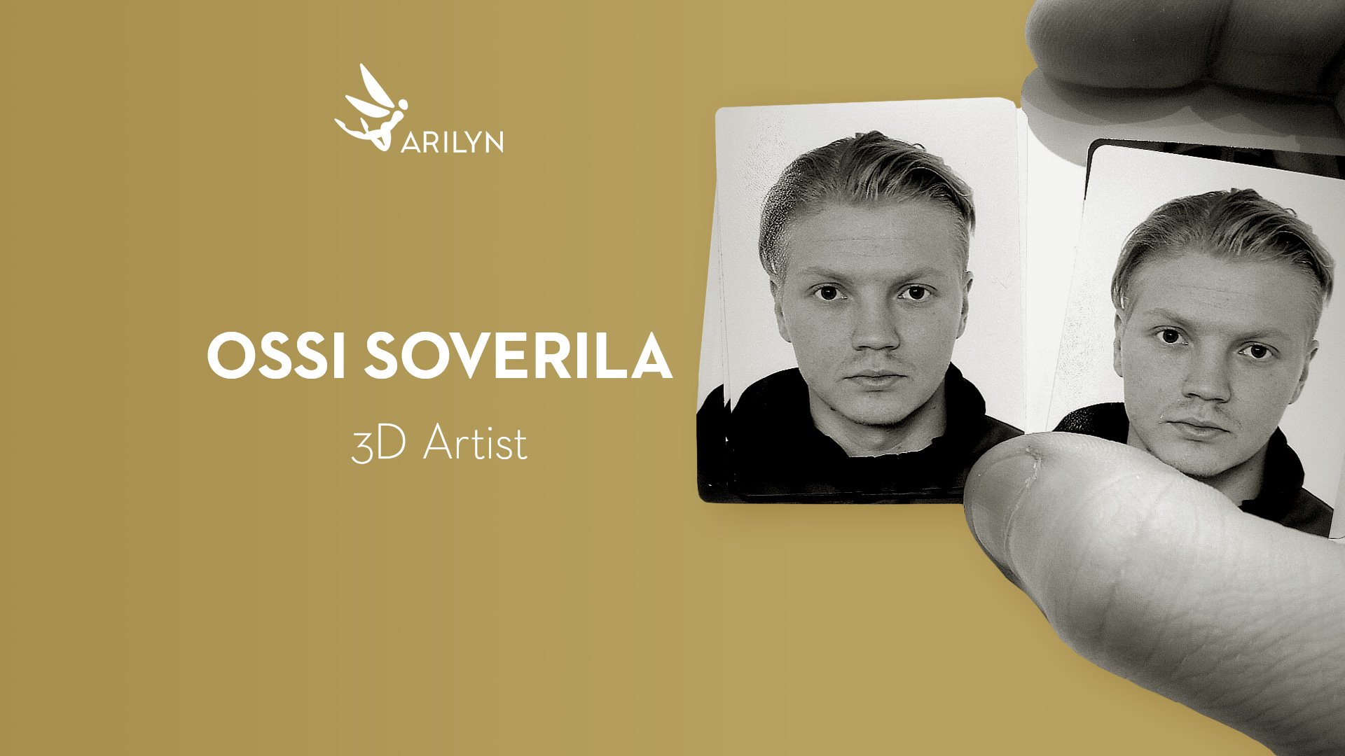 Get to know Arilyn - Ossi Soverila, 3D Artist