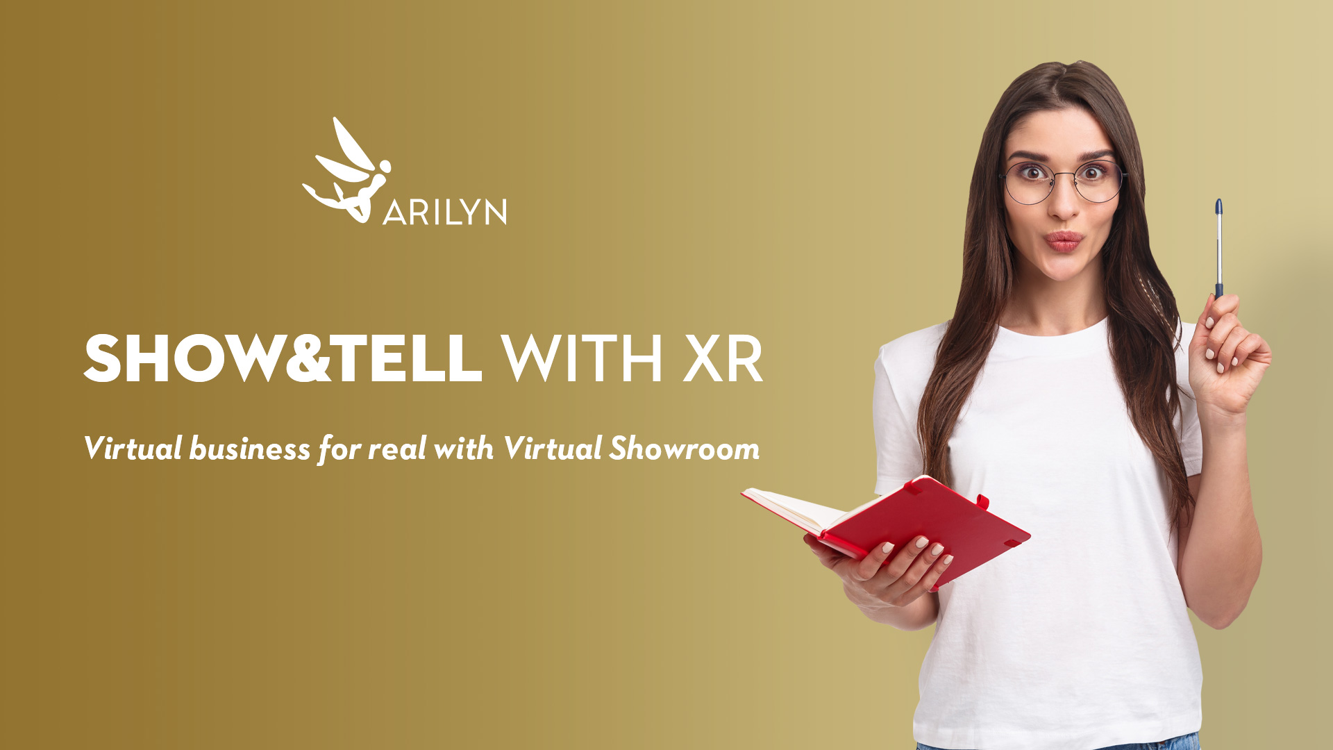 Make virtual business real - show&tell in Virtual Showroom