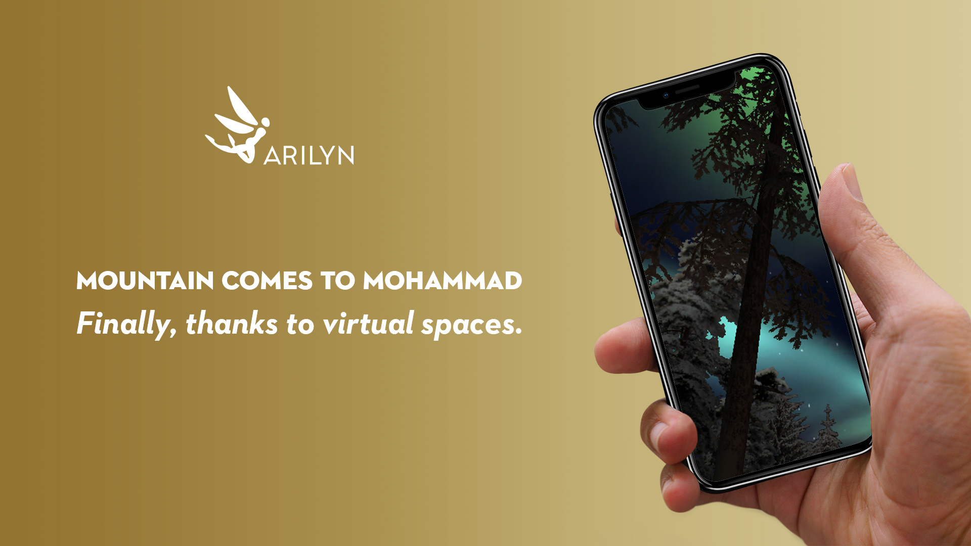 The mountain can finally come to Mohammad, thanks to virtual spaces
