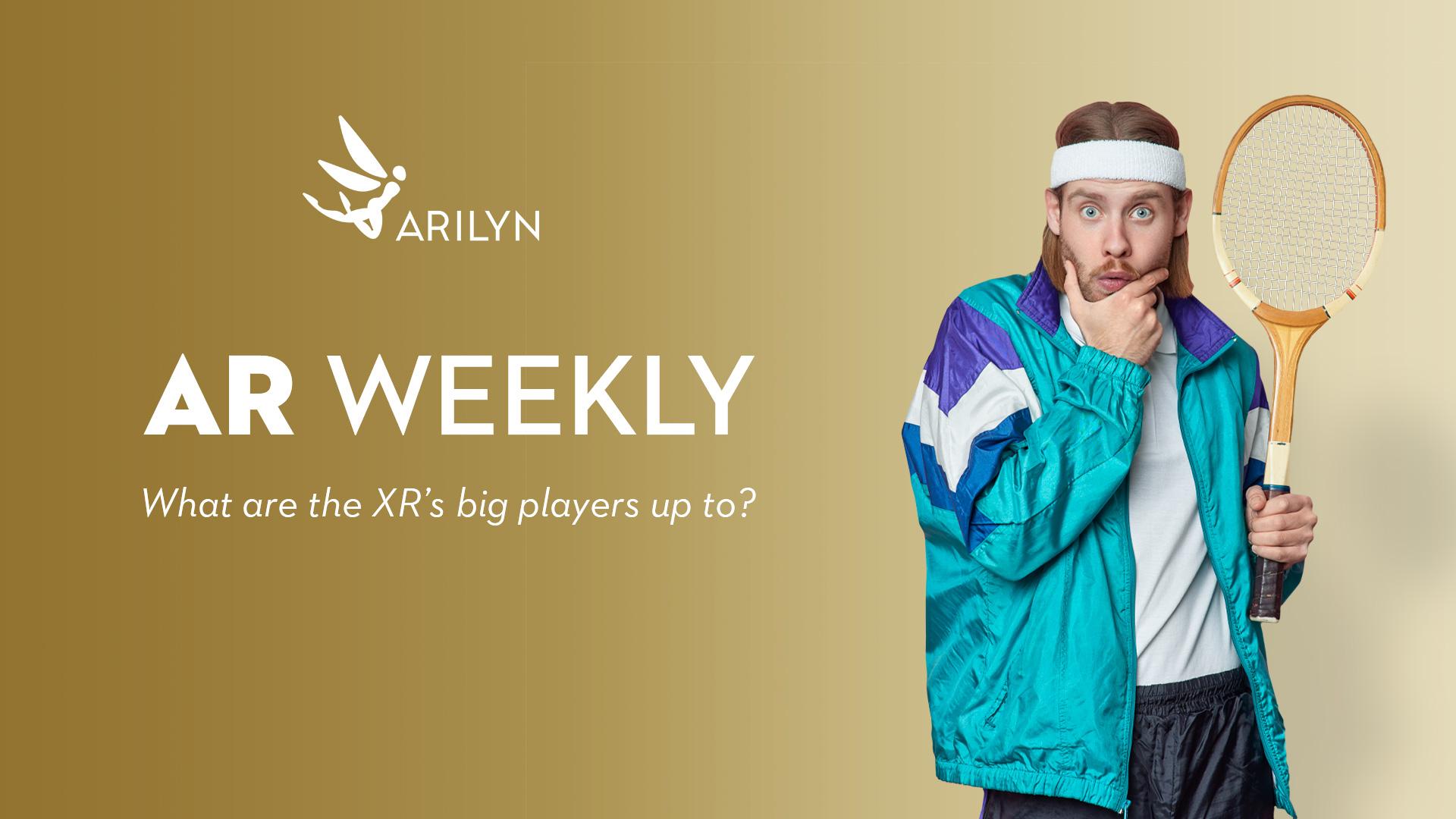 AR Weekly | February 19 | 2021