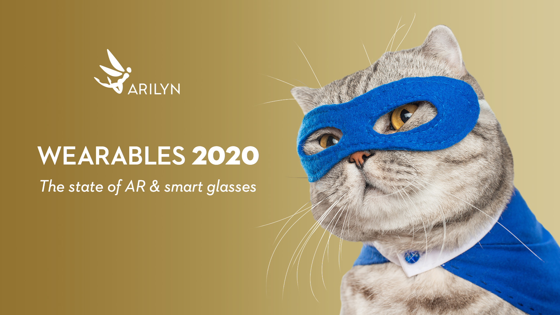 State of AR glasses, smart glasses & wearables in 2020