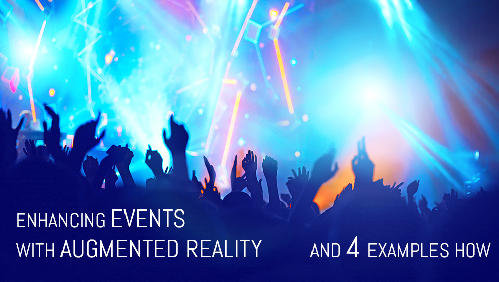 4 examples of how to enhance your event with AR